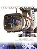 Photoshop in Motion with Final Cut Pro HD (0321287657) by Kelby, Scott