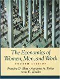 The Economics of Women, Men, and Work (4th Edition)