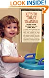 Keys to Toilet Training (Barron's Parenting Keys)