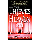 The Thieves of Heavenby Richard Doetsch
