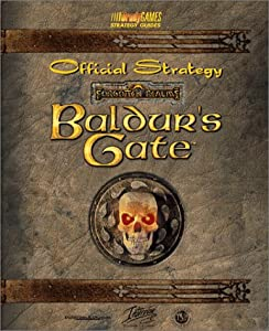 Baldur's Gate Official Strategy Guide (Bradygames Strategy Guides) by William H. Keith Jr. and Nina Barton