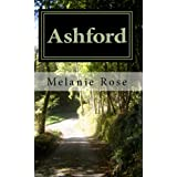 Ashford ~ Melanie Rose