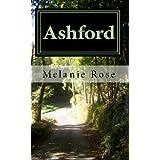 Ashford ~ Melanie Rose