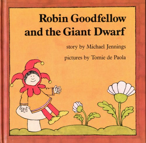 Robin Goodfellow and the Giant Dwarf PDF