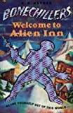 Welcome to Alien Inn (Bone Chillers)