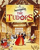 Investigating the Tudors (National Trust Investigating)