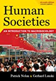 img - for Human Societies: An Introduction to Macrosociology, Eleventh Edition book / textbook / text book