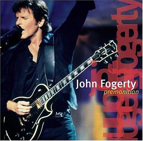 John Fogerty - Premonition: Live - Zortam Music
