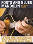 Roots and Blues Mandolin: Learn the E...