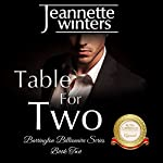 Table for Two: Barrington Billionaire, Book 2 | Jeannette Winters