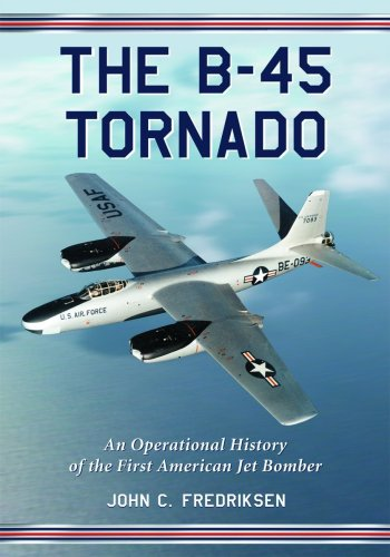 Image of The B-45 Tornado: An Operational History of the First American Jet Bomber