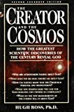 Image of The Creator and the Cosmos: How the Greatest Scientific Discoveries of the Century Reveal God