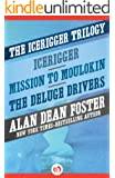 The Icerigger Trilogy: Icerigger, Mission to Moulokin, and The Deluge Drivers