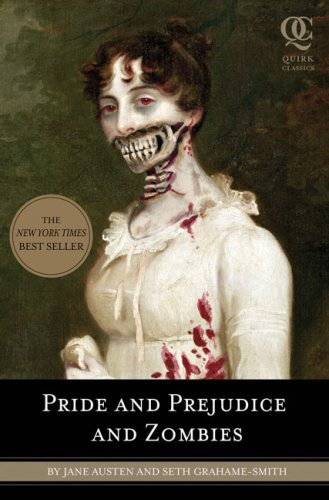 Pride and ­Prejudice and Zombies by Seth Grahame-Smith
