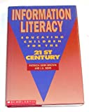 img - for Information Literacy: Educating Children for the 21st Century book / textbook / text book