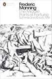 The Middle Parts of Fortune: Somme And Ancre, 1916 (Penguin Modern Classics)