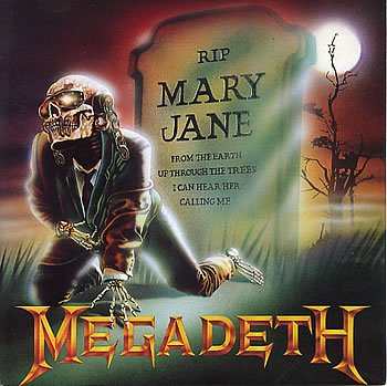 Mary Jane by Megadeth