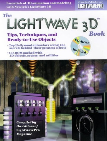 The LightWave 3D Book: Tips, Techniques, and Ready-To-Use Objects, with CD-ROM with CDROM (Lightwave 3d Software compare prices)