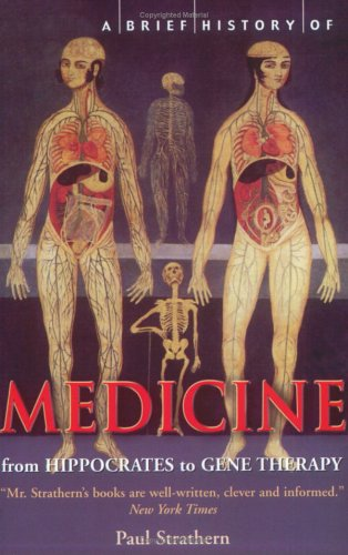 A Brief History of Medicine: From Hippocrates' Four...
