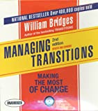 Managing Transitions, 2nd Edition: Making the Most of Change (Your Coach in a Box)