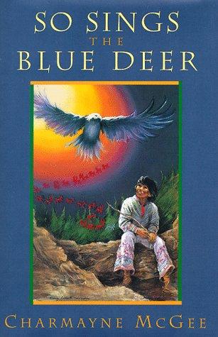 So Sings the Blue Deer