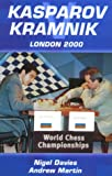 Kasparov vs Kramnik: London 2000 World Chess Championship (071348604X) by Davies, Nigel