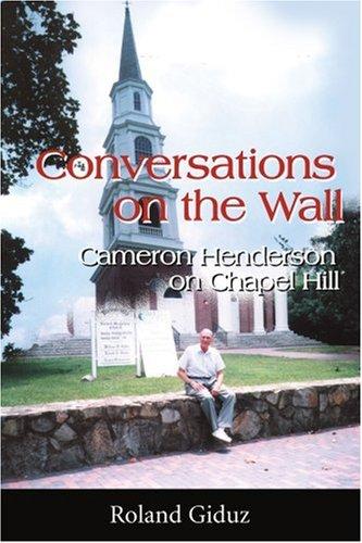 在墙上的对话: Cameron Henderson 在教堂山分校