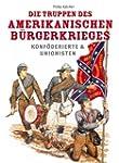 Die Truppen des amerikanischen B�rger...