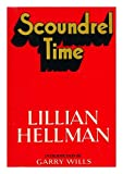 Scoundrel Time (0316355151) by Lillian Hellman