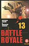Koushun Takami Battle Royale, Tome 13 :