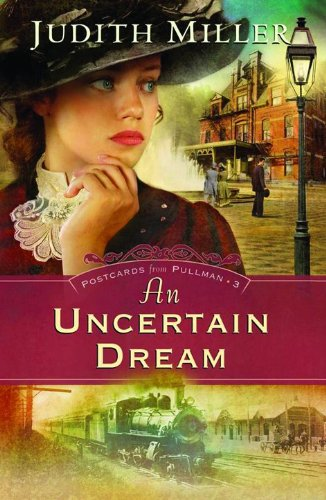 Image of An Uncertain Dream (Postcards from Pullman Series #3)