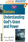 Romans: Understanding Gods Grace and...