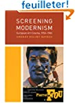 Screening Modernism - European Art Ci...