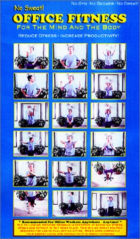 No Sweat! Office Fitness: For the Mind & Body - Reduce Stress, Increase Production (18 Desk Exercises) [VHS]