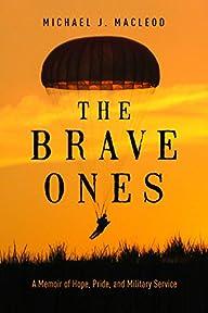 The Brave Ones: A Memoir of Hope, Pri…