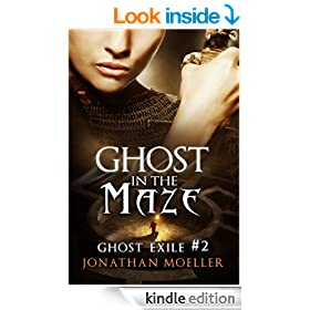 Ghost in the Maze (Ghost Exile #2)