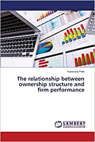the relationship between ownership structure and Share on facebook, opens a new window share on twitter, opens a new window share on linkedin share by email, opens mail client structures (institutional ownership) did not show a significant contradiction motivates the question as to what are the factors relationship with dividend policy our .