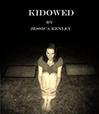 (FREE on 3/3) Kidowed by Jessica Kenley - http://eBooksHabit.com