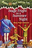 Stage Fright on a Summer Night (Magic Tree House)