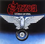 Wheels of Steel by Saxon (2005-04-28)