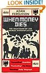 When Money Dies