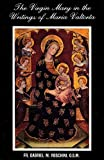 img - for The Virgin Mary in the Writings of Maria Valtorta by Fr. Gabriel M. Roschini (1989-01-01) book / textbook / text book