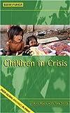 Children In Crisis (Briefings)