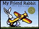 My Friend Rabbit (Single Titles) (0761324208) by Rohmann, Eric