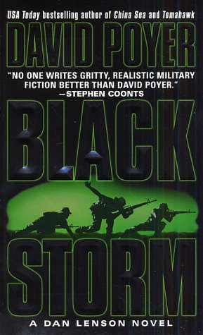 Black Storm (Poyer, David. Tales of the Modern Navy.), David Poyer