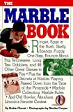 The Marble Book ( Includes Marbles Classic Games)