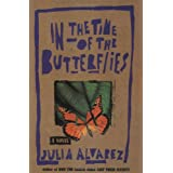 In the Time of the Butterfliesby Julia Alvarez