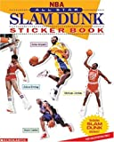 Nba: All-star Slam Dunk Sticker Book (0439362350) by Weber, Bruce