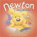 echange, troc Rory Tyger - Newton : Quel désordre !