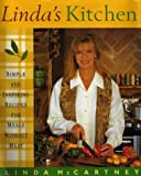 Linda's Kitchen: Simple and Inspiring Recipes for Meals without Meat Linda McCartney